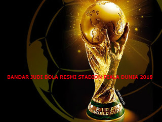 Bandar Judi Bola Resmi Stadion Piala Dunia 2018